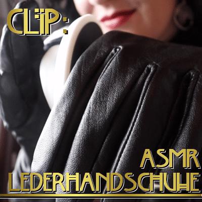 Ohrgasmus ASMR Lederhandschuhe Lady Hypnotica Produktbild
